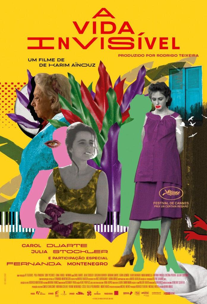 Poster do filme 'A vida invisível' com fundo amarelo e uma colagem multicolorida que representam detalhes da história, juntamente com  imagens das atrizes que interpretam as protagonistas.